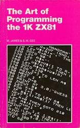 The Art Of Programming The 1K ZX81