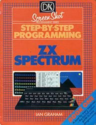 Step-By-Step Programming ZX Spectrum Book One