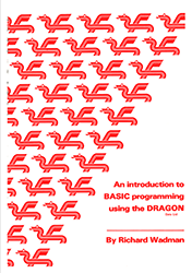 An Introduction to BASIC Programming using the Dragon
